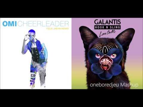 Cheerleaders Love On Me - OMI vs. Galantis & Hook N Sling (Mashup)