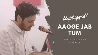 Aaoge jab Tum (Unplugged) | Rashid Khan | Latest Hindi Songs | Amit Thapliyal