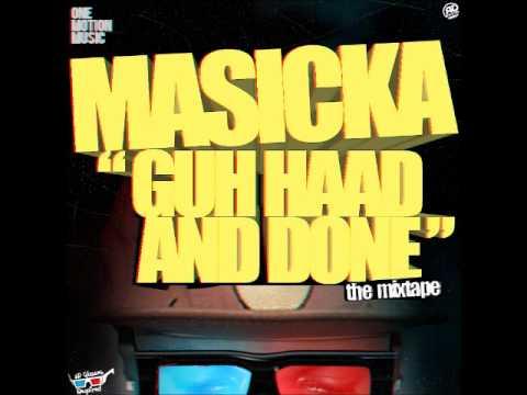 22. I'm Smokin - Masicka (Guh Haad And Done Mixtape) 2011