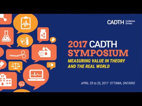 2017 CADTH Symposium: Second Plenary