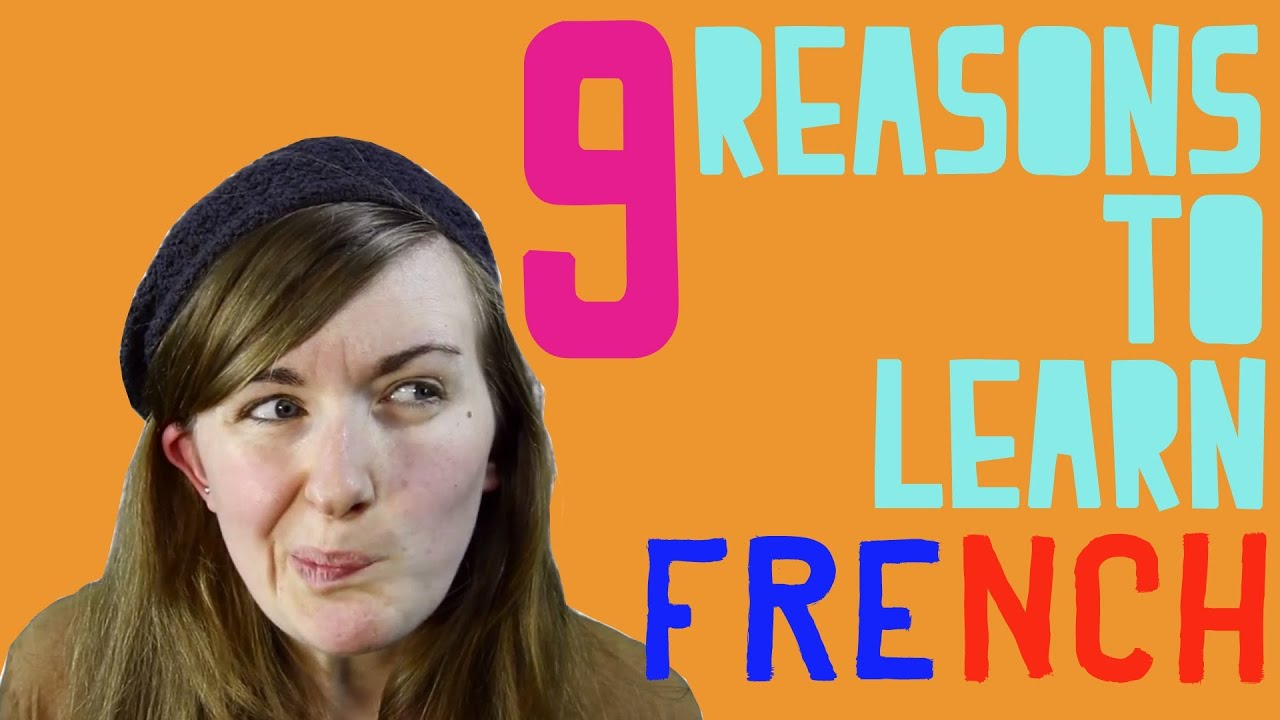 The Top 5 Reasons To Learn French - Babbel.com