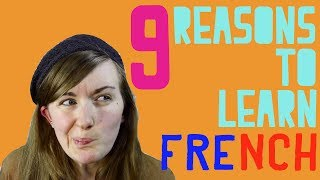 9 Reasons To Learn French║Lindsay Does Languages Video