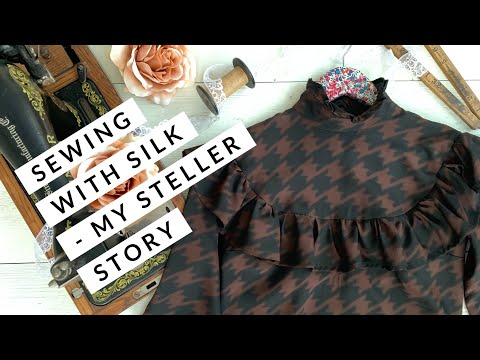 Sewing With Silk (My Steller Story)