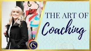 COACHING SKILLS - THE ART OF COACHING