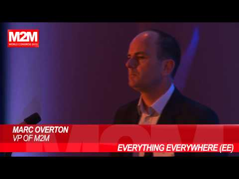 Big Data Tutorial - M2M Market - EE 4G Presentation - Marc Overton at M2M Congress 2013, London