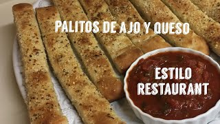 Palitos de Ajo y Queso ESTILO RESTAURANT / Garlic Breadsticks RESTAURANT STYLE