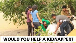 First in india  Asking help to kidnap a Person  Funny scaring Prank