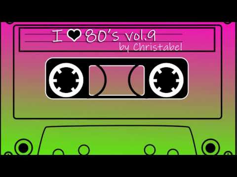 I ♥ 80s / New Wave - Mixtape Vol. 9 by Christabel
