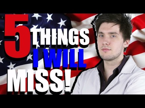 5 Things I WILL Miss About America