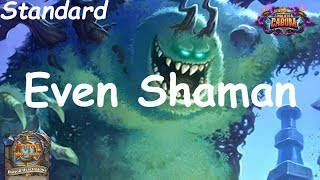 Hearthstone: Even Shaman #4: Boomsday (Projeto Cabum) - Standard Constructed
