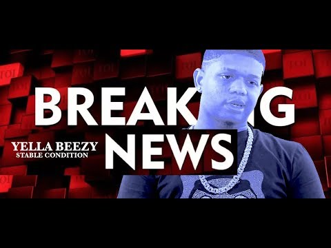BREAKING NEWS: Dallas Rapper Yella Beezy in Stable Condition After Attempt oh His Life, Prayers UP!