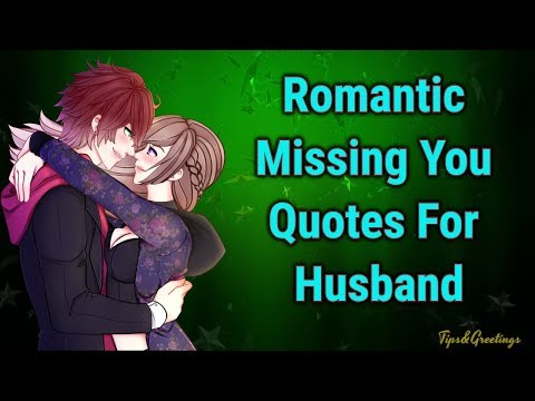 Romantic Missing Quotes For Husband And Boyfriend ||Romantic