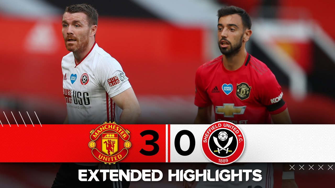 Manchester United 3-0 Sheffield United   Extended Premier League highlights