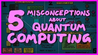 5 Quantum Computing Misconceptions
