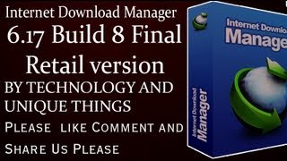 Internet Download Manager 6 17 Build 8 Final Retail version