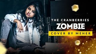 The Cranberries - Zombie (Meher Cover)