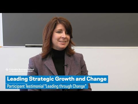 """Leading Strategic Growth and Change: Participant Testimonial """"Leading through Change"""""""