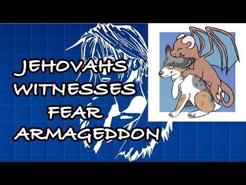 Jehovahs Witnesses Want Armageddon