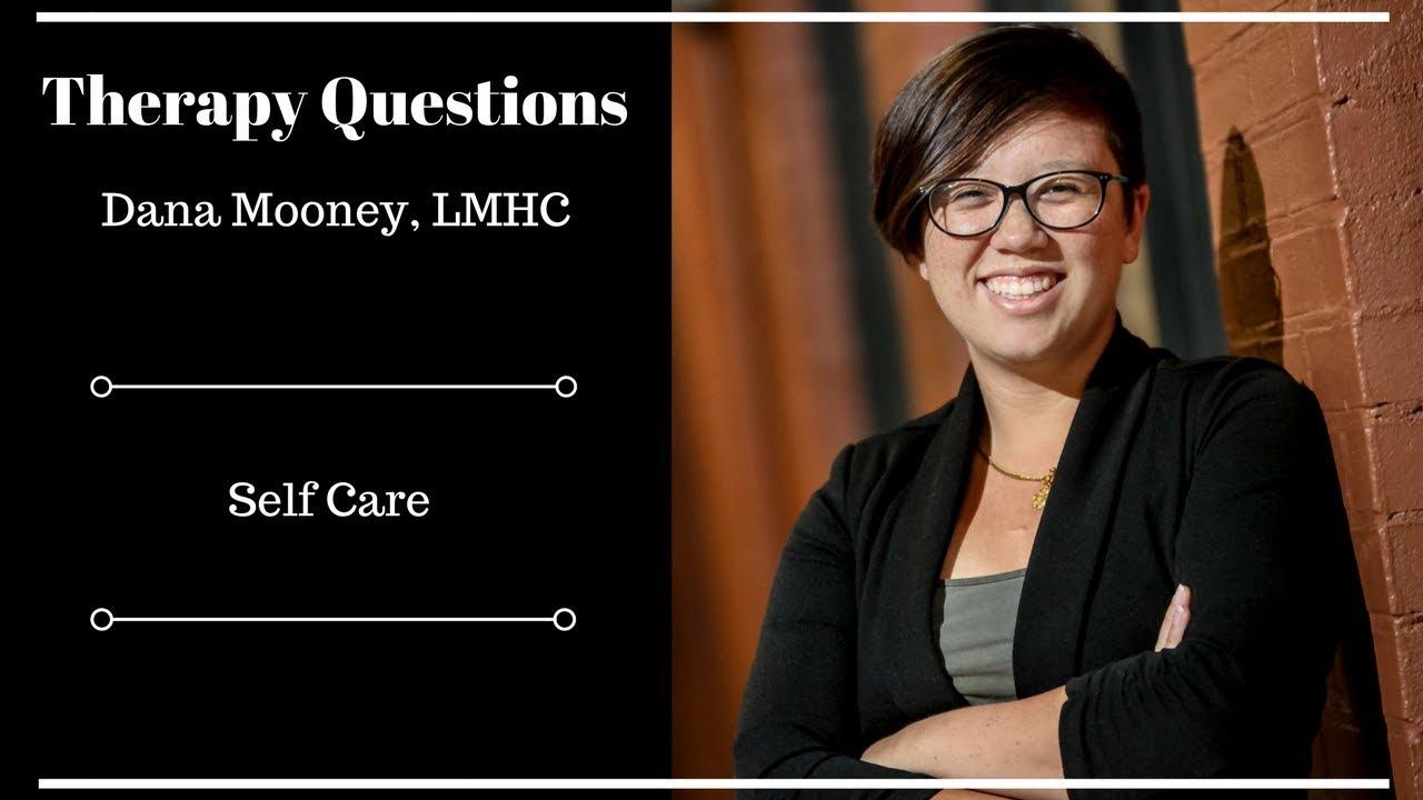 Therapy Questions E12: Self Care