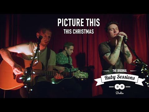 Picture This  This Christmas  at The Ruby Sessions
