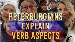 Russian Grammar on the streets of St. Petersburg (Imperfective and Perfective Verbs)