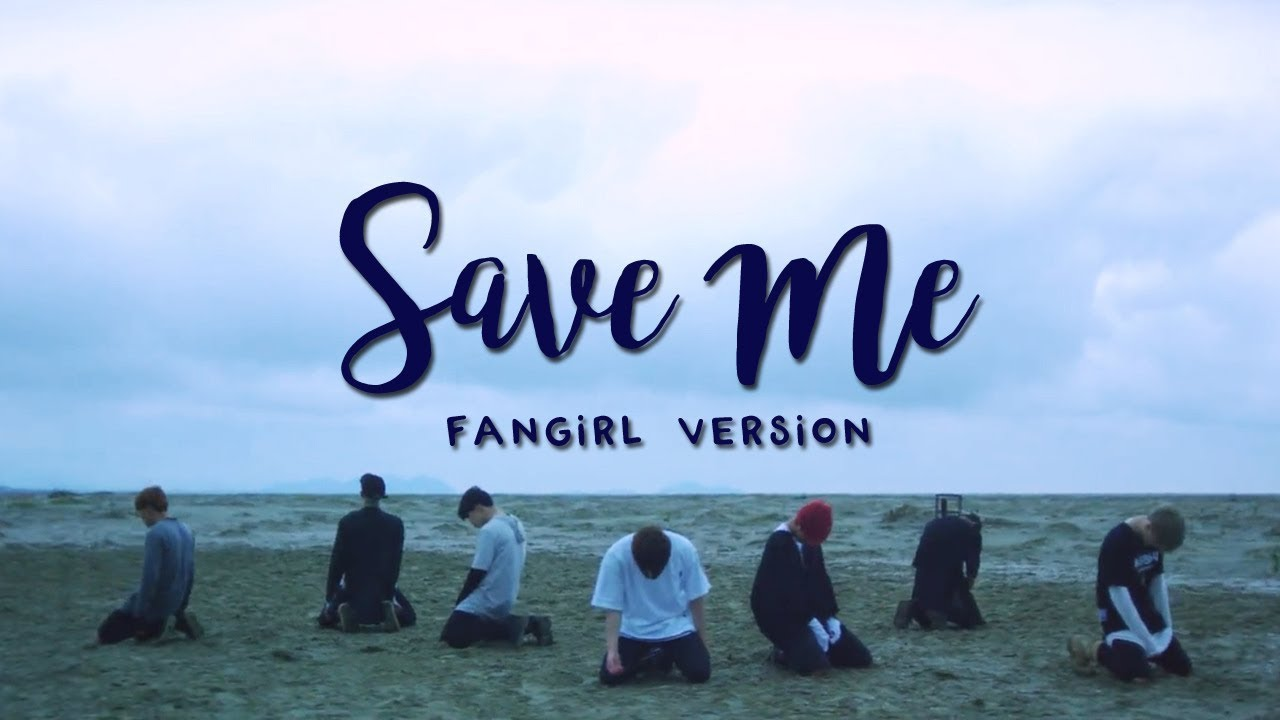 Bts save me fangirl version youtube