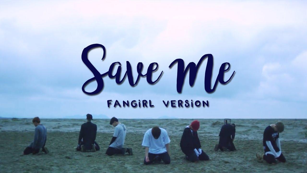 Bts Save Me Fangirl Version