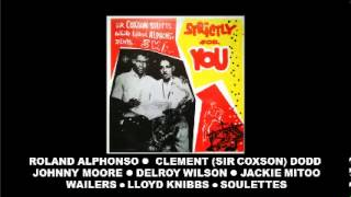 Sir Coxson Selects While Roland Alphonso Plays Ska Strictly For You LP Coxsone Dodd