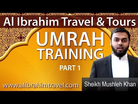 Umrah Training Step by Step 2017 Part 1