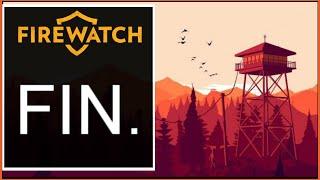 Firewatch Days 77-79