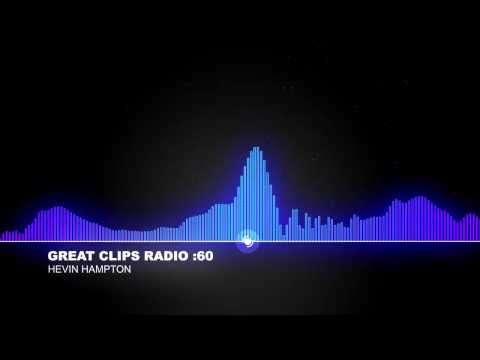 Great Clips Radio (Voice Over by Hevin Hampton)