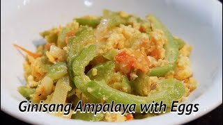 GINISANG AMPALAYA WITH EGGS   HOW TO COOK BITTER MELON
