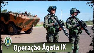 Operação Ágata 9 na Fronteira