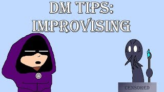 DM Consejos: Improvisando