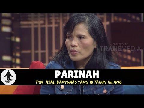 PARINAH, TKW YANG 18 TAHUN HILANG | HITAM PUTIH (19/04/18) 1-4