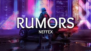 NEFFEX ‒ Rumors (Lyrics)
