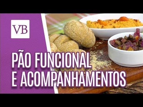 Pão Funcional e Acompanhamentos Veganos - Você Bonita (03/08/18)