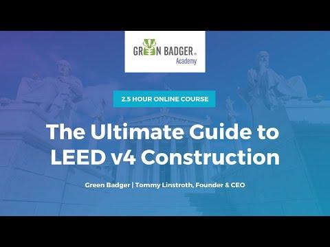 Introducing Green Badger Academy: Go from LEED Novice to LEED Ninja in 2.5 Hours!