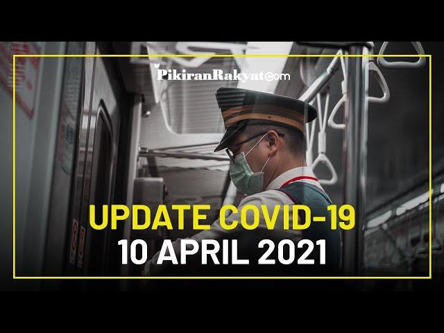 BREAKING NEWS: Update Kasus Corona di Indonesia per 10 April 2021, + 4.723 Kasus Positif