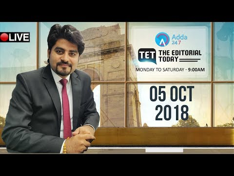 5th October 2018 | The Hindu | The Editorial Today | Editorial Discussion & Analysis | Vishal Sir |