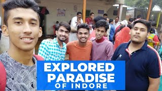 Explored Paradise of Indore | Travel Vlog | MP Tourism