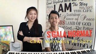 S'GALA HORMAT l Cray Maxwell & Jofy