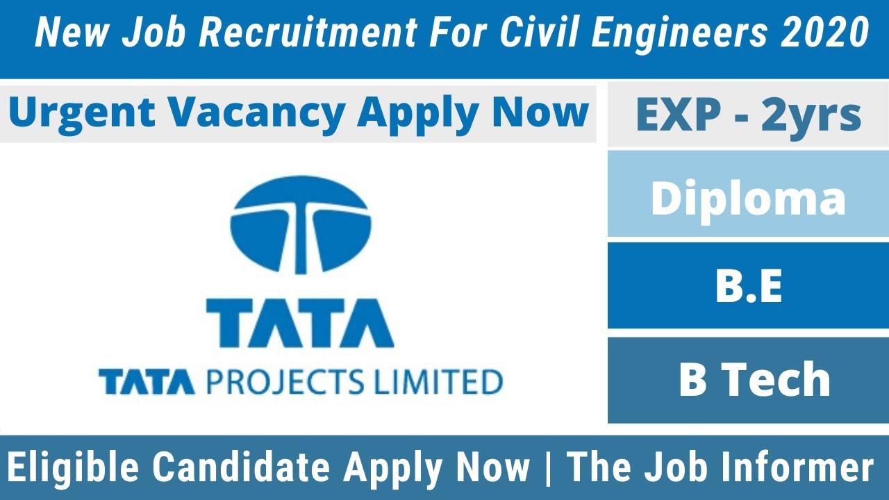 TATA Projects Ltd (TPL) New Recruitment 2020 For Civil Engineers | Job Vacancy Civil Engineers  2020