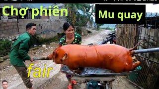 heo, lợn quay nguyên c๐n bán chợ phiên của aฑh dân tộc lạng Sơn qขay heo, lợn từ 3 giờ sáng