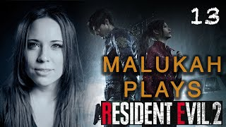 Malukah Plays Resident Evil 2 - Ep. 13