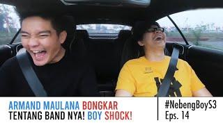 Armand Maulana BONGKAR Tentang Bandnya! Boy Shock! - #NebengBoyS3 Eps. 14