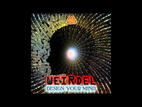 WeirDel - Design Your Mind Digital Drugs Coalition Records 2013