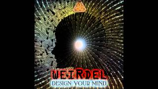 WeirDel - Design Your Mind Digital Drugs Coalition Records 2013