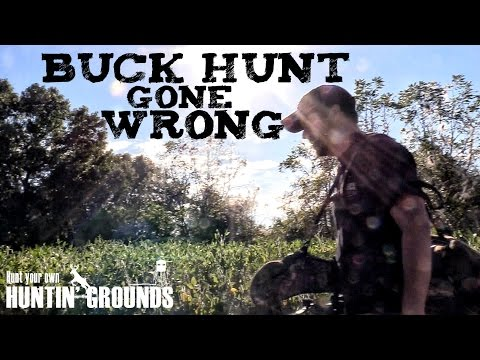 Buck Hunt Gone Wrong:  This Is Real Hunting S7 #37