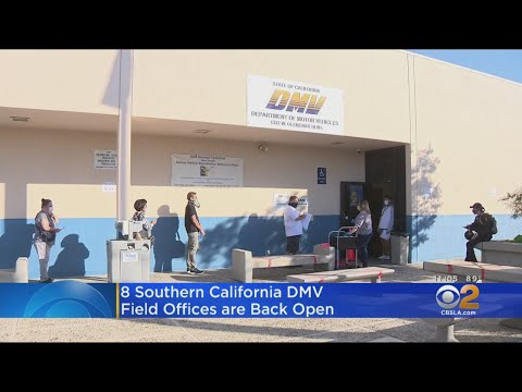 DMV Reopens 8 Field Offices In Southern California